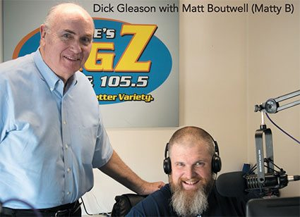 z105.5 Dick Gleason with Matty B - LA Metro Magazine - Lewiston Auburn Maine.