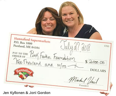 Hannaford Donation - Pink Feather Foundation