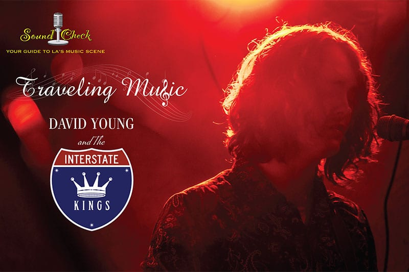 Sound Check – David Young and the Interstate Kings