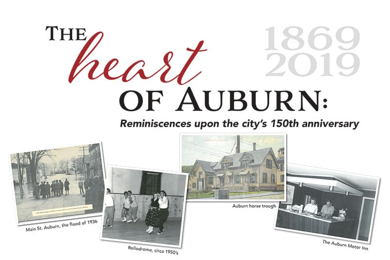 The Heart of Auburn: Reminiscences upon the city's 150th anniversary